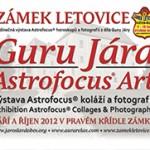 Guru Jára Astrofocus® Art na zámku Letovice