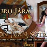 Guru Jára: Don Juan Sútra aneb Recepty na vymotávání se ze sítě minulých vztahů