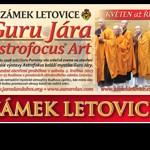 Guru Jára Astrofocus® Art 2015 Zámek Letovice